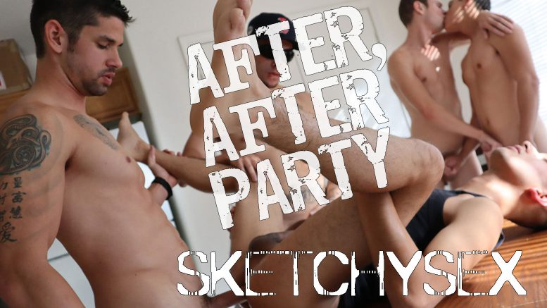 Sketchy Sex: AFTER, AFTER PARTY (Jason Richards, Jayson Bane, Cameron Taylor, Roman Blake and Chase Vallon)