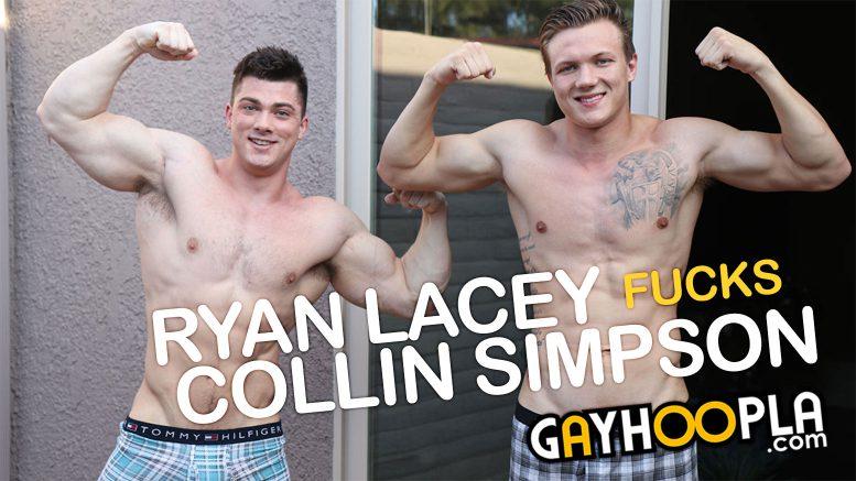 GayHoopla: Ryan Lacey Fucks Collin Simpson [Round 2]