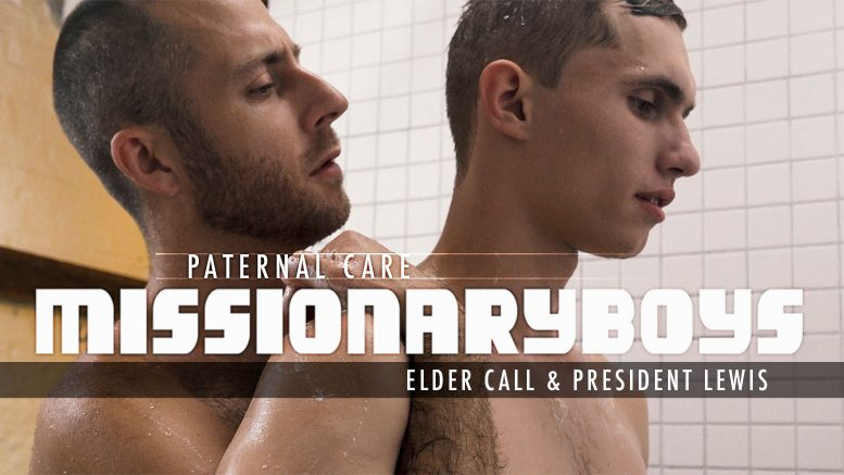 Missionary Boys: PATERNAL CARE: Elder Call (with President Lewis)