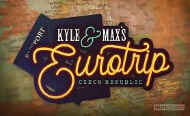 Kyle & Max's EuroTrip: Czech Republic